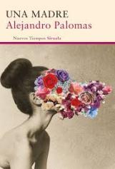Un madre, de Alejandro Palomas