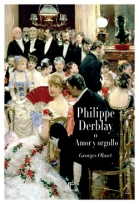 Philippe Derblay o Amor y Orgullo